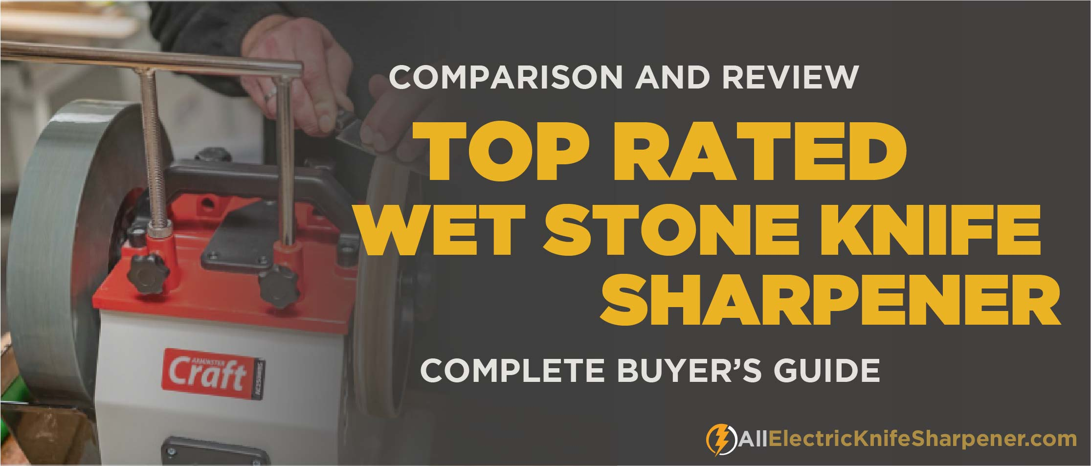 Best Electric Wet Stone Knife Sharpeners
